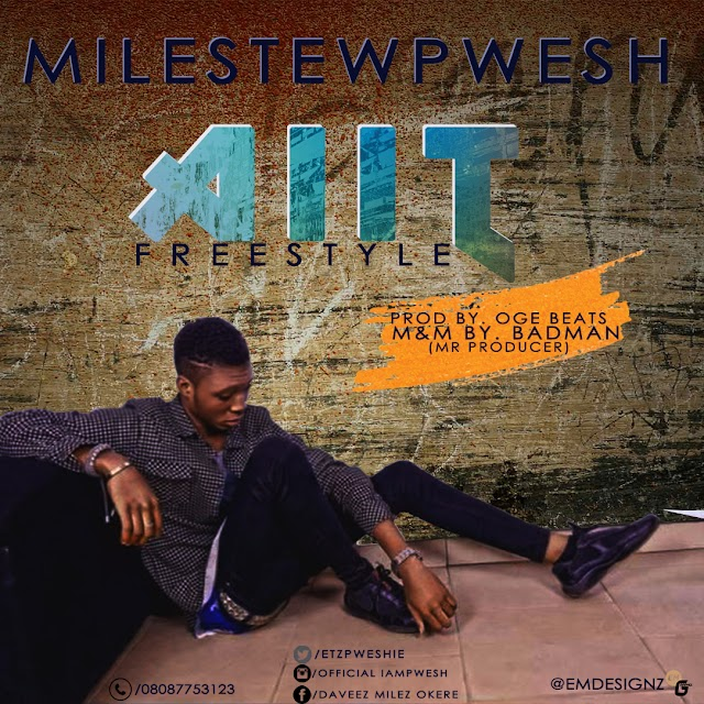 MUSIC: Pwesh - Aiit Freestyle (Prod. By BadMan)