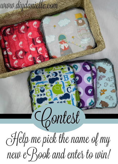 Help me chose a name for my new eBook about using, laundering, and sewing reusable cloth products!