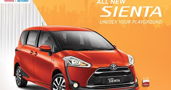 Harga All New Vellfire 2018 Review Agya Trd Brosur Toyota Sienta - Astra Indonesia