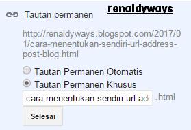 Cara Menentukan Sendiri URL Address Postingan Blog