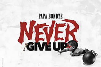 "Papa Bondye - ""Never Give Up"" {Prod. By Ma On The Track} @Papabondye_uflf"