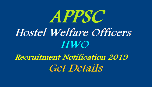 APPSC came out with another Recruitment Notification for the aspirants with B.Ed qualifications. Andhra Pradesh Public Service Commission issued Hostel Welfare Officers Recruitment Notificaiton in BC ST Welfare Departments with Degree B.Ed qualifications. Online Applications are invited for the Posts of HWO Grade II 28 vacancies. Here are the full details about Apply Online dates Eligibiity Syllabus Exam Pattern important dates ap-bc-st-hostel-welfare-officers-hwo-recruitment-apply-online-qualifications-exam-dates-syllabus-vacancies-details-download