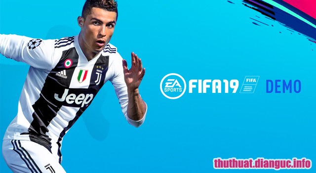 tie-mediumHướng dẫn tải game FIFA 19 DEMO cho PC miễn phí – Download FIFA 19 DEMO PC