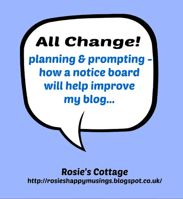 Planning and prompting - How a notice board will help improve my blog...
