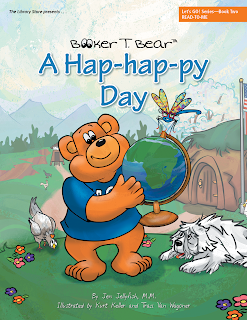 Booker T. Bear Book 2 A Hap-hap-py Day illustrated by Kurt Keller and Traci Van Wagoner