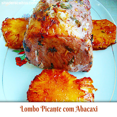 Lombo Picante com Abacaxi