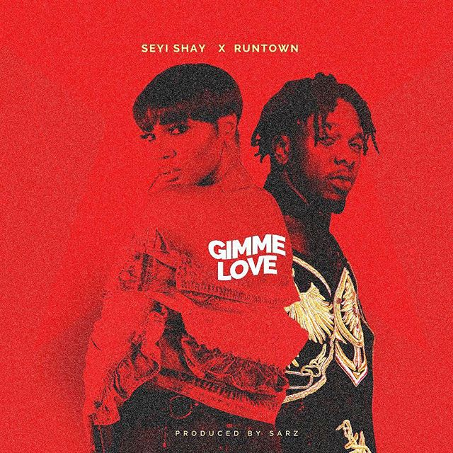 "Seyi Shay – ""Gimme Love"" Ft. Runtown [Music]"