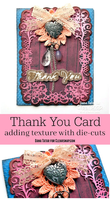 Textured Thank You Card Tutorial by Dana Tatar for Clearsnap