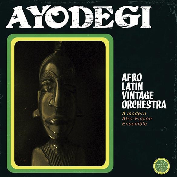 Mood du jour Ayodegi Afro Latin Vintage Orchestra.