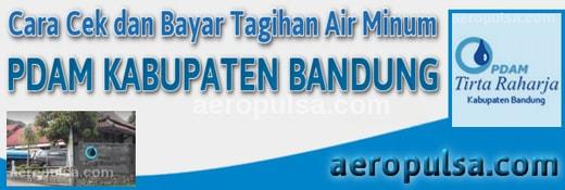 Cara cek dan bayar tagihan rekening PDAM Kabupaten Bandung