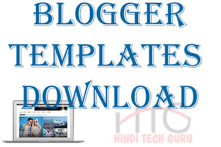 Blogger templates Download