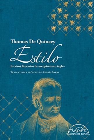 Estilo: Escritos literarios de un opiómano inglés