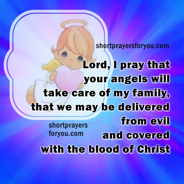 Short prayer of protection. God protect us with his angels, protection of my family prayers, facebook image with prayers by Mery Bracho