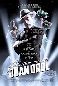 The Fantastic World of Juan Orol (2012)