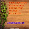 FINAL REVISION COURSE TEST FOR BOTANY OF NEET BY H A SIR