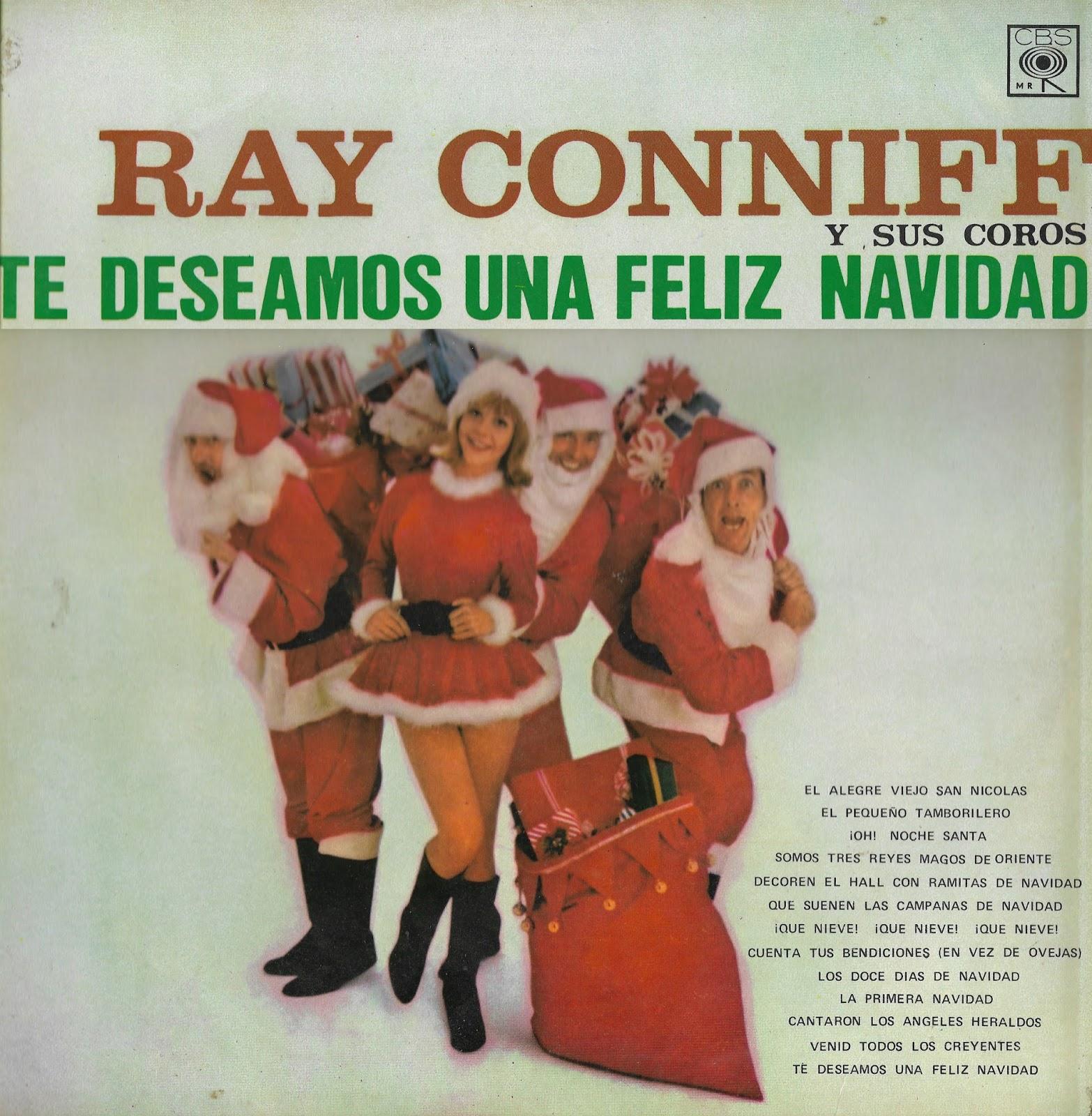 Feliz Navidad Il Divo.Compilados Oldies Ray Conniff Te Deseamos Una Feliz Navidad
