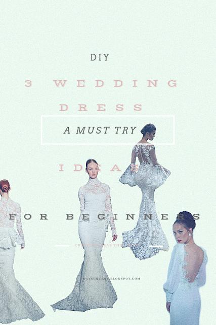 3 easy wedding dress ideas for beginners