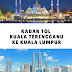 Kadar Tol Kuala Terengganu ke Kuala Lumpur