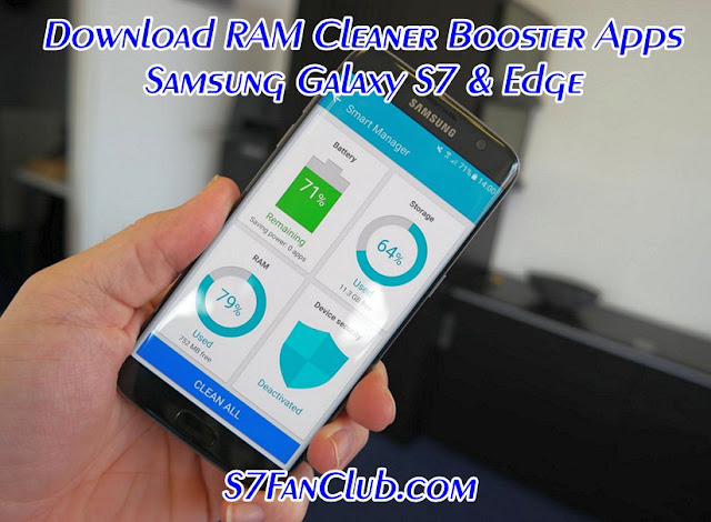 Top 5 Galaxy S7 RAM Cleaner Booster Apps For Download