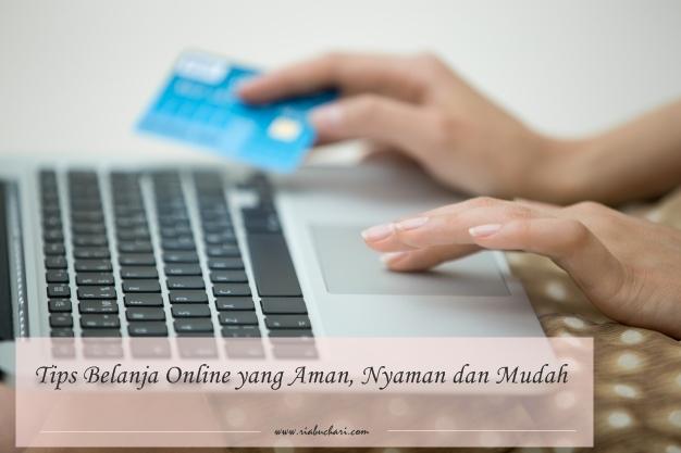 Tips Belanja Online yang Aman, Nyaman dan Mudah