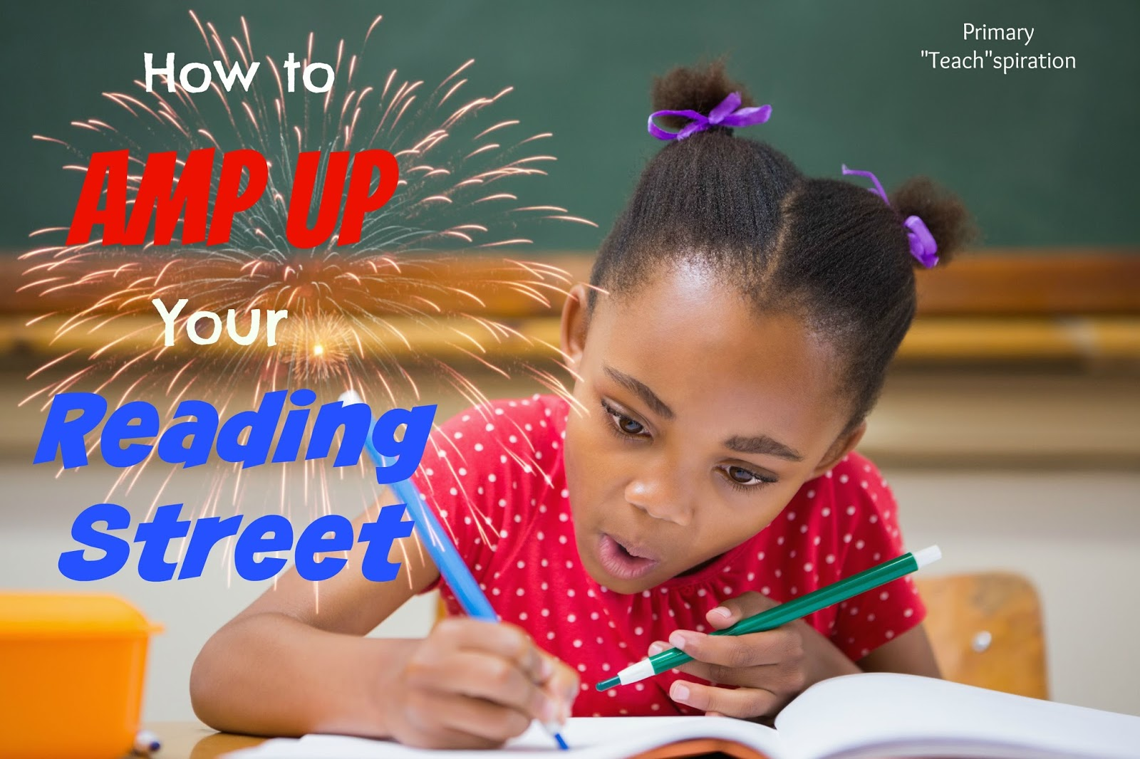 How to Amp Up Your Reading Street - Primary Teachspiration