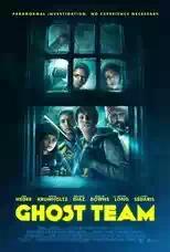 Film Ghost Team (2016) WEB-DL Subtitle Indonesia