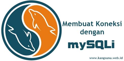 Cara Membuat Koneksi MySQLi Menggunakan PHP