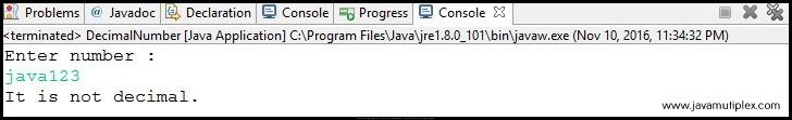 Output of Java program that checks whether given number is decimal or not - case2