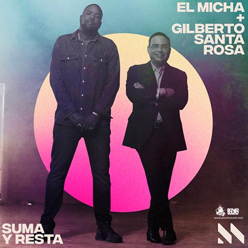 https://www.pow3rsound.com/2018/05/el-micha-gilberto-santa-rosa-suma-y.html