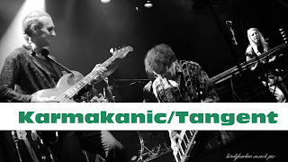 News: Karmakanic/Tangent, Support Us!!! Pre-Order the upcoming live CD