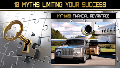 10 Myths Limiting Your Success:  FINANCIAL ADVANTAGE