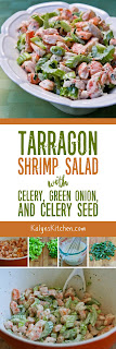 Tarragon Shrimp Salad with Celery, Green Onion, and Celery Seed [found on KalynsKitchen.com]