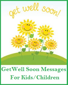 Get Well Soon Messages And Wishes Kids Children