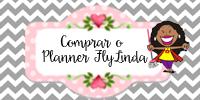 Organize a sua vida com o Planner Flylinda