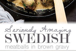 Recipe - Seriously Amazing Swedish Meatballs in Brown Gravy
