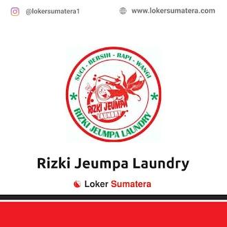 Lowongan Kerja Aceh Besar: Rizki Jeumpa Laundry Juni 2021