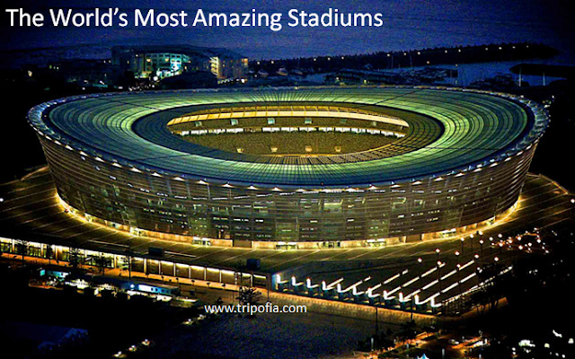 The World's Most Amazing Stadiums