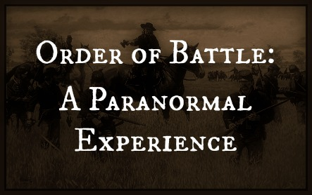 Order of Battle: A Paranormal Experience