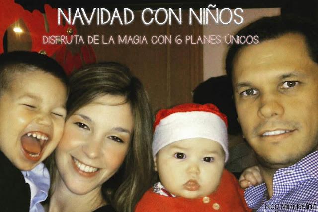 blog mimuselina navidad con niños planes divertidos