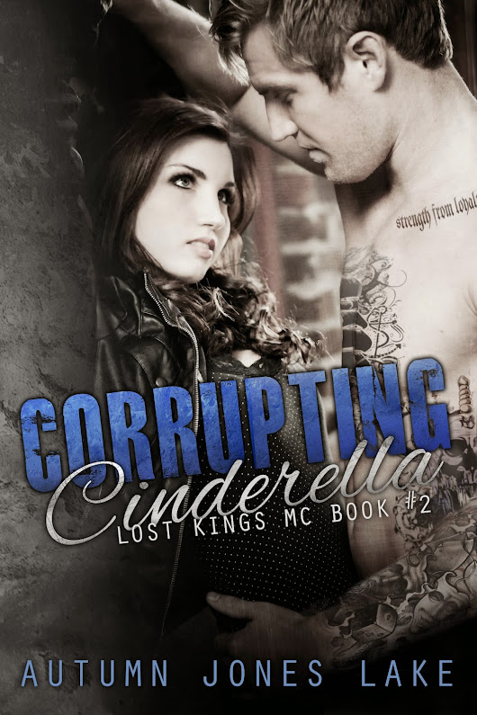 Corrupting Cinderella by Autumn Jones Lake Review
