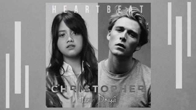 Lirik Lagu Heartbeat - Hanin Dhiya ft Christopher