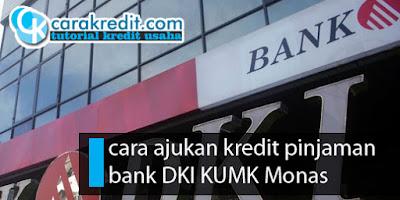 kredit pinjaman bank DKI KUMK Monas
