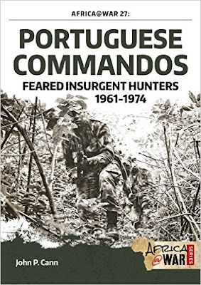 Portuguese Commandos. Feared Insurgent Hunters, 1961-1974