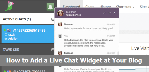 How to Add a Live Chat Widget at Your Blog or Website