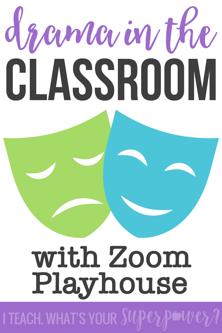 Teach drama and spice up your readers' theater in upper grades with Zoom Playhouse.