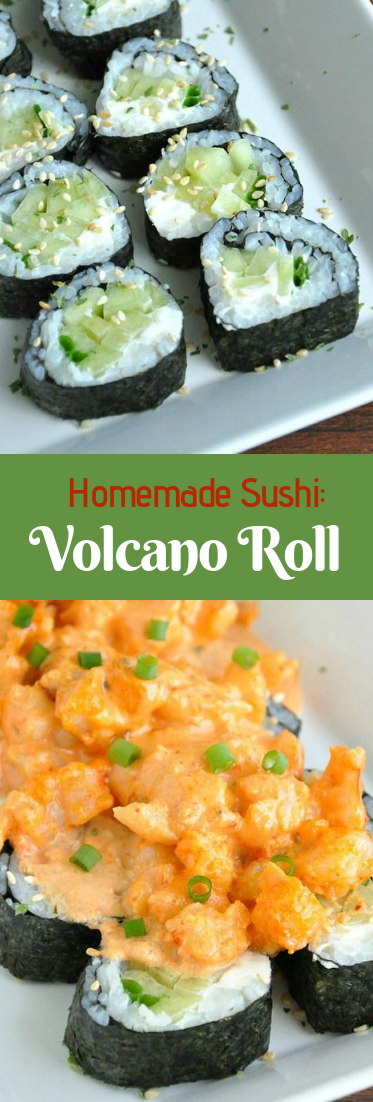 Homemade Sushi: Volcano Roll #diet #sushi #roll
