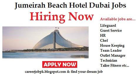 Latest Jobs in Jumeirah Beach Hotel Dubai