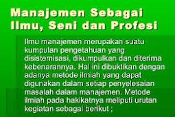 Pengertian Manajemen Sebagai Ilmu, Seni dan Profesi