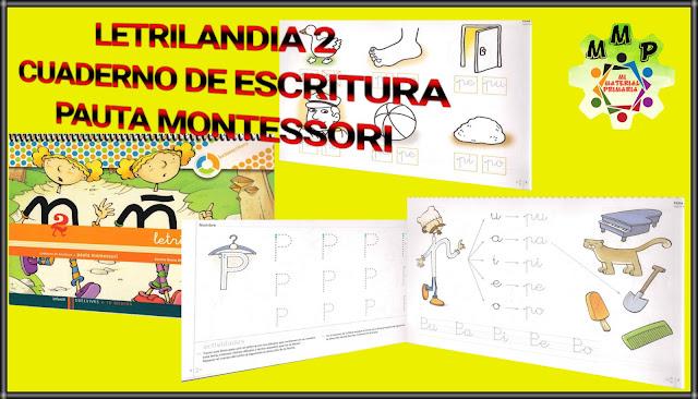 LETRILANDIA 2 -CUADERNO DE ESCRITURA-PAUTA MONTESSORI