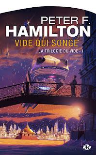 Vide qui songe - Trilogie du Vide T01 de Peter F. Hamilton